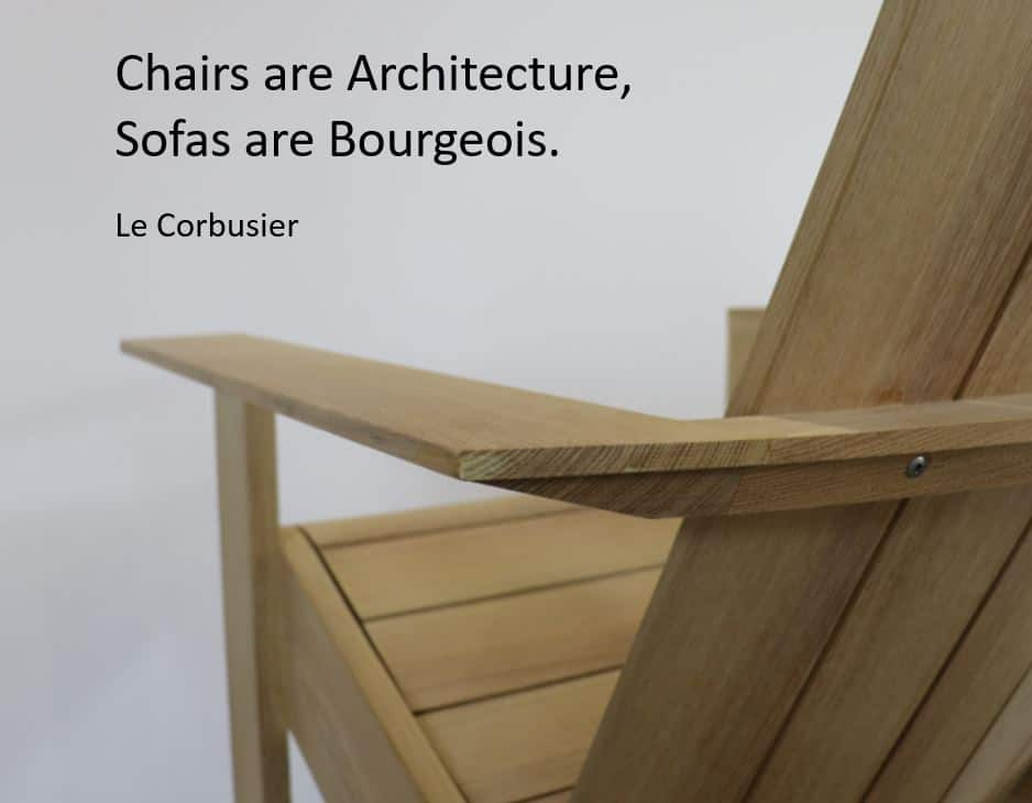 Chairs are architecture sofas are bourgeois